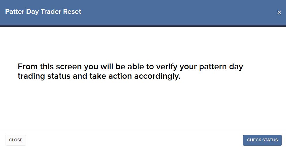Falls Sie einmal als Pattern-Day Trader eingestuft worden sind, können Sie diese Sperre über die Kontoverwaltung aufheben lassen.