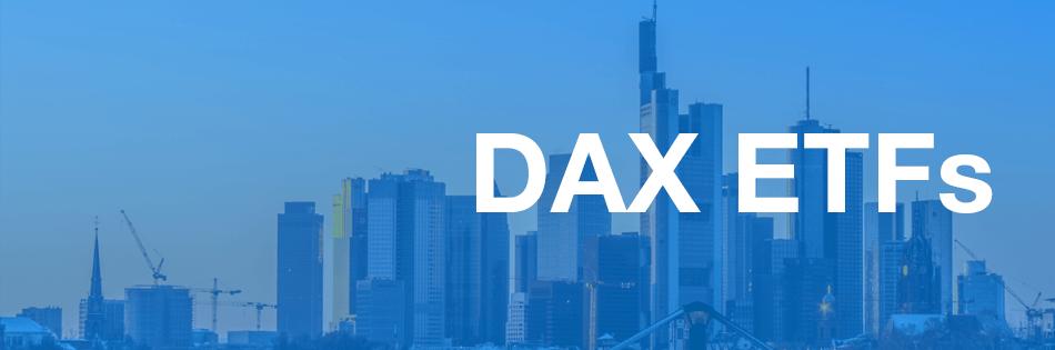DAX ETFs - Wie kann man den DAX handeln?