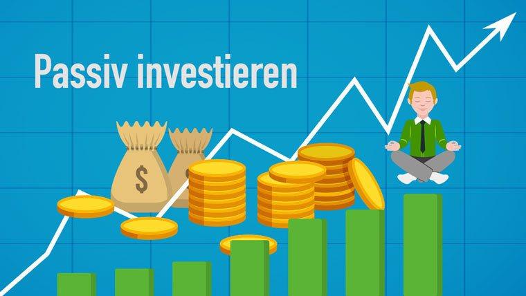 Passiv langfristig investieren: Darauf müssen Sie achten