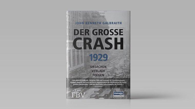Diese 10 Börsenbücher sollten Sie gelesen haben!: John K. Galbraith - Der große Crash 1929 | LYNX Online Broker