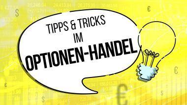 6 Tipps und Tricks im Optionen-Handel | LYNX Online Optionen Broker