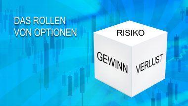 Das Rollen von Optionen - Optionen-Trades wie ein Profi verteidigen | Online Broker LYNX