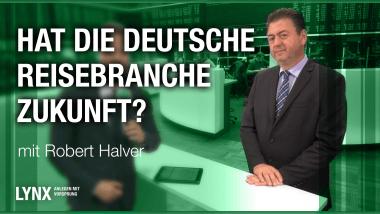 Pleite von Thomas Cook - Hat die deutsche Reisebranche Zukunft? Interview mit Robert Halver