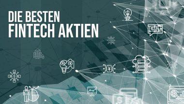 Die besten FinTech-Aktien 2019 | Online Broker LYNX
